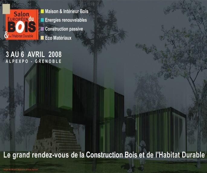 Salon europ en du bois et de l 39 habitat durable for Salon construction bois